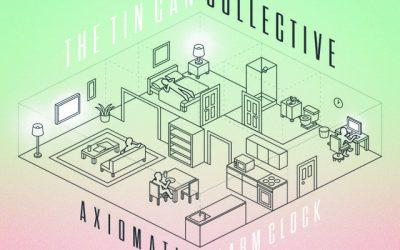 No Echo: Premieres The Tin Can Collective's Album, 'Axiomatic Alarm Clock'
